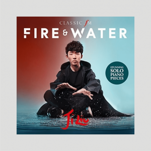 ClassicFM, Decca, Fire & Water CD Ji Liu, Piano, Ravel, Scriabin, Xinghai, Einaudi, Saint-Saëns, De Falla, Debussy, Rachmaninov, Stravinsky