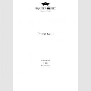 Étude No. 1 for Solo Piano Composed by Ji Liu