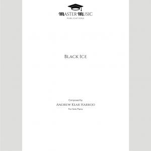 Black Ice for Solo Piano by Andrew Kear Harrod