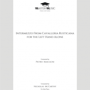 Intermezzo from Cavalleria Rusticana Arranged for the Left Hand Alone by McCarthy